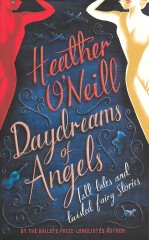 Daydreams of Angels-Heather O'Neill
