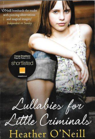 Lullabies for Little Criminals-Heather O'Neill