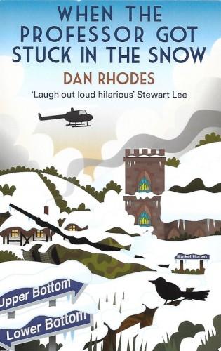 When the Professor Got Stuck in the Snow-Dan Rhodes