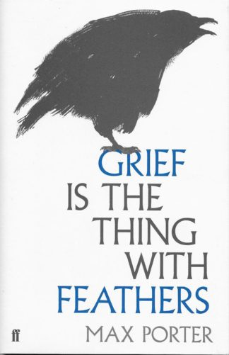 Grief is the Thing with Feathers-Max Porter