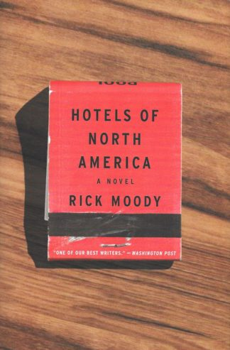 Hotels of North America-Rick Moody