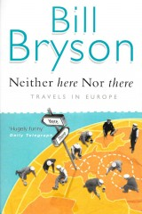 Neither Here Nor There-Bill Bryson