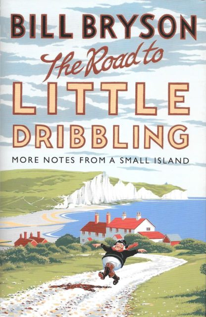 The Road to Little Dribbling-Bill Bryson