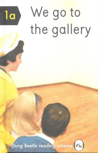 We Go To The Gallery-Miriam Elia