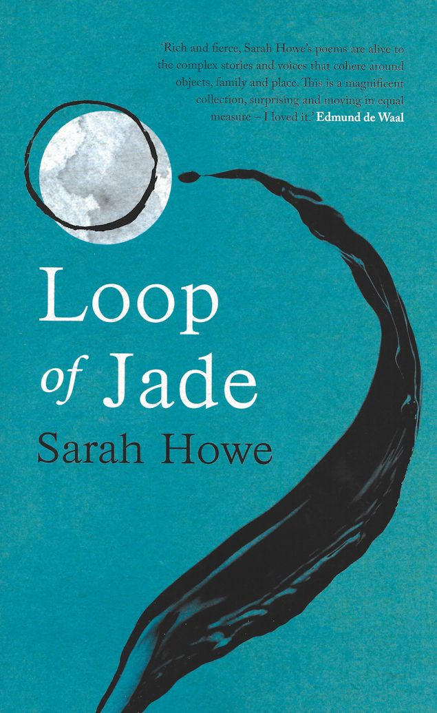 Loop of Jade-Sarah Howe