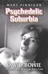 Psychedelic Suburbia-Mary Finnegan