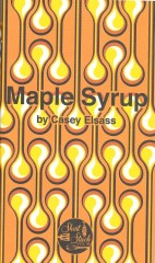 Maple Syrup-Casey Elsass