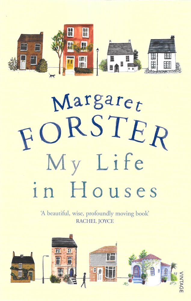My Life in Houses-Margaret Forster