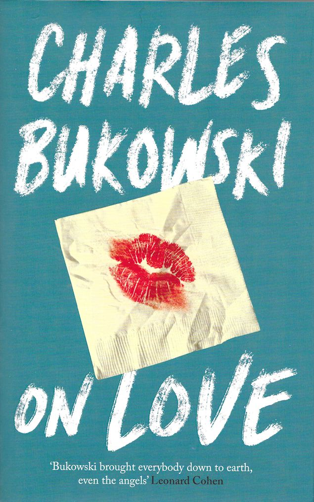 On Love-Charles Bukowski