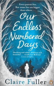 Our Endless Numbered Days – Claire Fuller