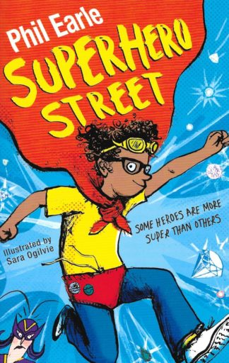 Superhero Street-Phil Earle