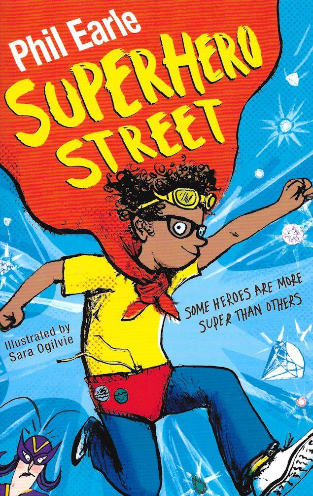 Superhero Street-Phil Earle