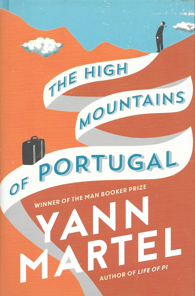 The High Mountains of Portugal-Yann Martel