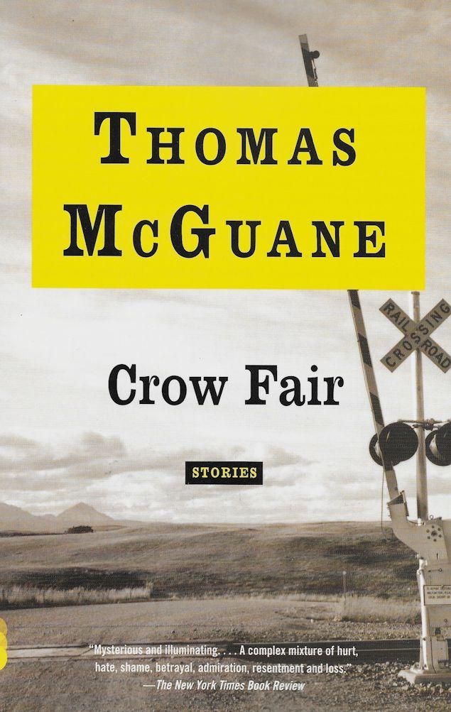 Crow Fair-Thomas McGuane