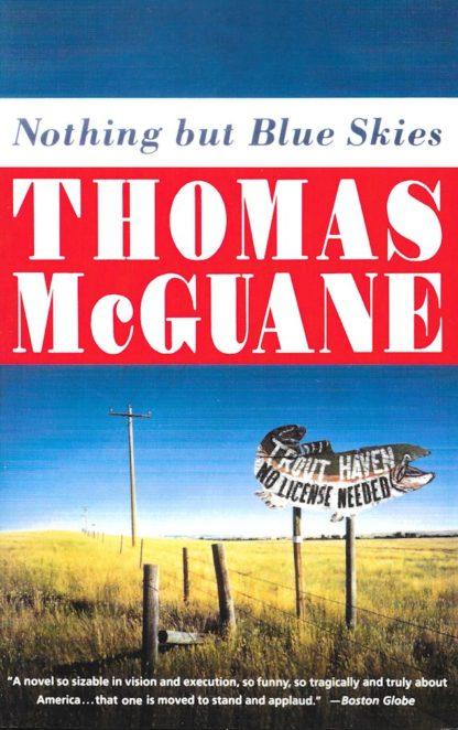 Nothing But Blue Skies-Thomas McGuane