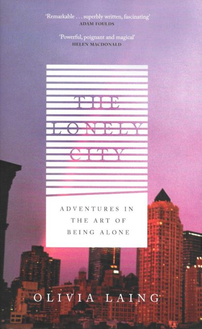 The Lonely City-Olivia Laing