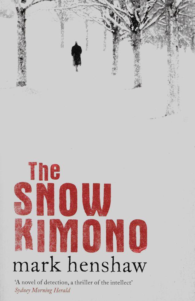 The Snow Kimono-Mark Henshaw