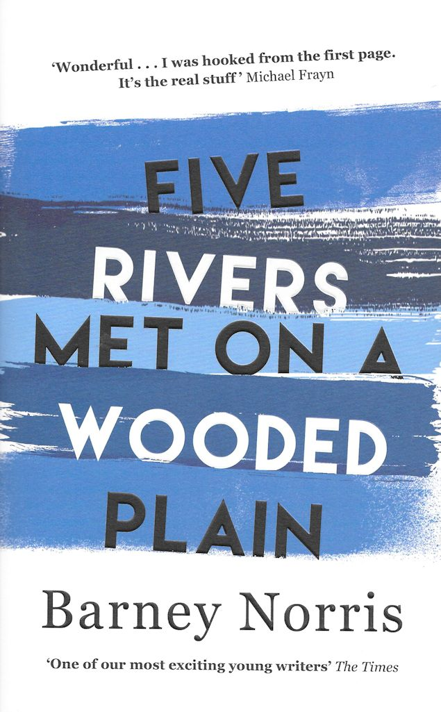 Five Rivers Met on a Wooded Plain-Barney Norris
