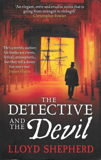 The Detective and the Devil-Lloyd Shepherd
