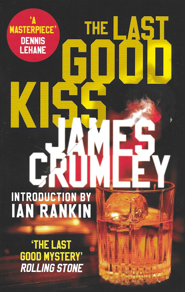 The Last Good Kiss-James Crumley