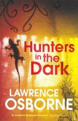 Hunters in the Dark-Lawrence Osborne