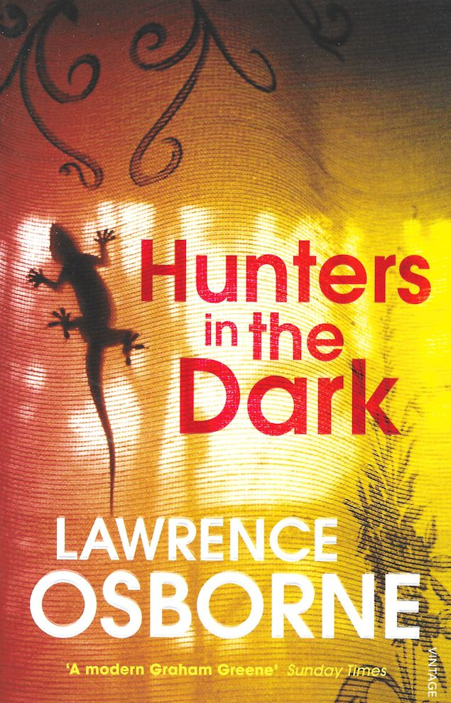 Hunters in the Dark-Lawrence Osborne