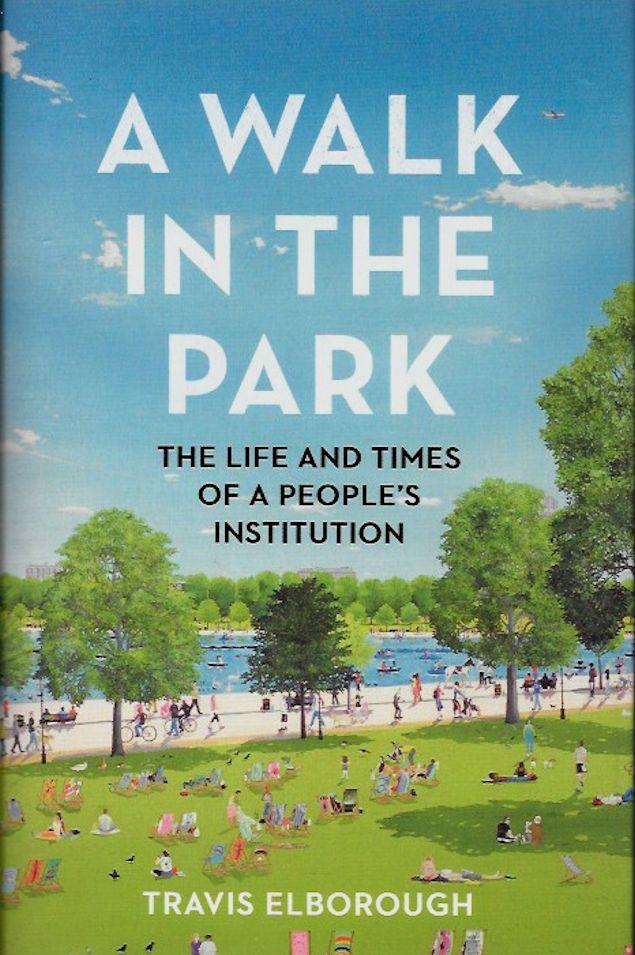 A Walk in the Park-Travis Elborough