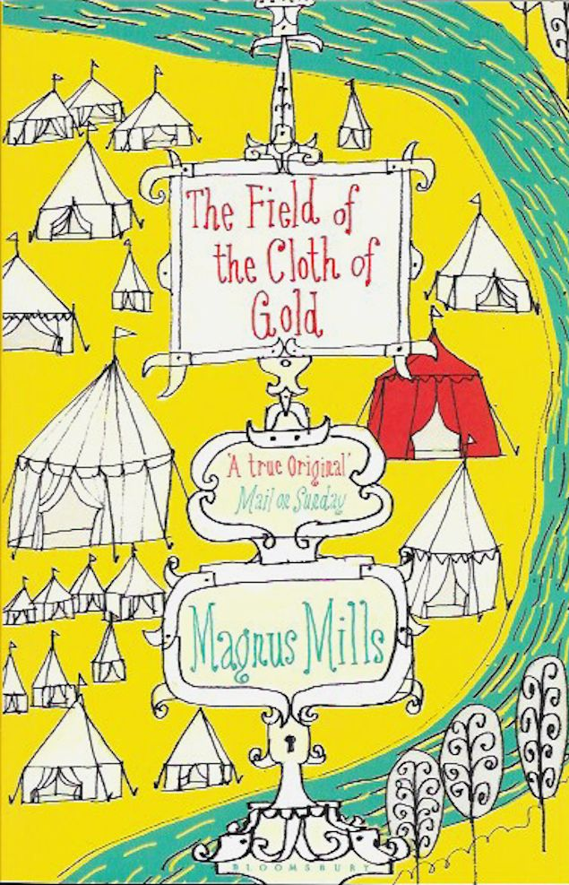 The Field of the Cloth of Gold-Magnus Mills