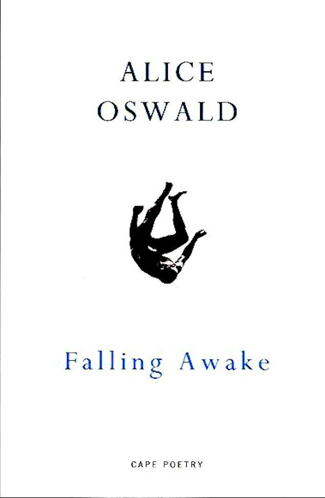 Falling Awake-Alice Oswald