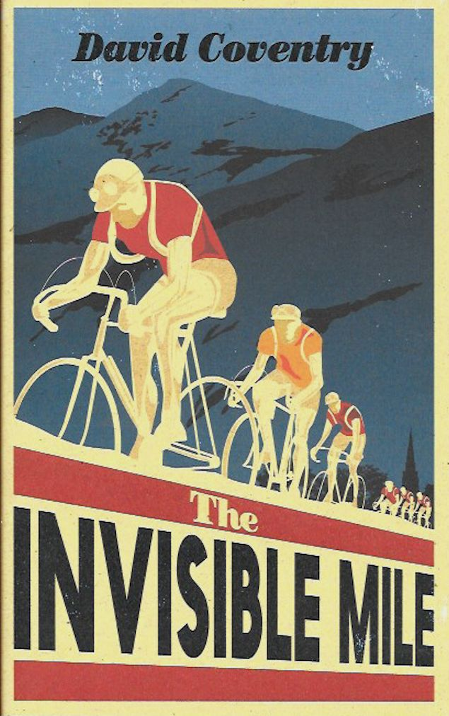 The Invisible Mile-David Coventry