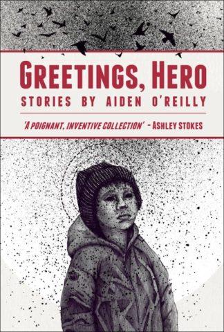 Greetings Hero-Aiden O'Reilly