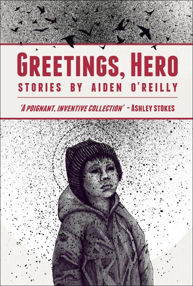 Greetings Hero-Aiden O'Reilly