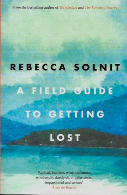 A Field Guide to Getting Lost-Rebecca Solnit