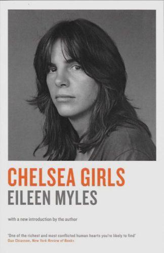 Chelsea Girls-Eileen Myles
