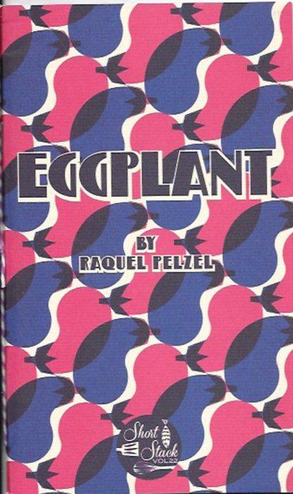 Eggplant-Raquel Pelzel