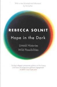 Hope in the Dark-Rebecca Solnit