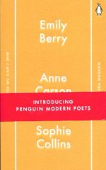 Modern Poets One-Emily Berry,Anne Carson,Sophie Collins