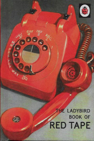 the-ladybird-book-of-red-tape-Jason Hazeley