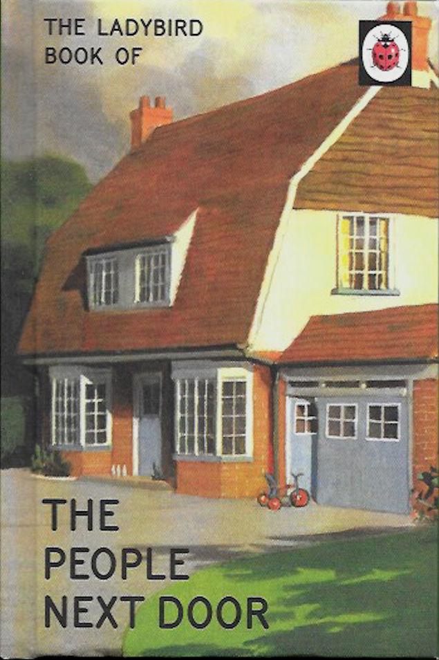 the-ladybird-book-of-the-people-next-door-Jason Hazeley