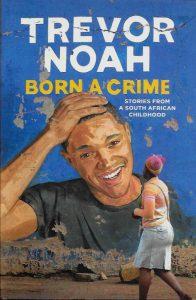 born-a-crime-Trevor Noah