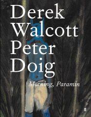 morning-paramin-Derek Walcott Peter Doig