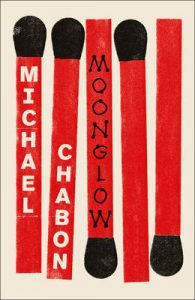 Moonglow-Michael Chabon