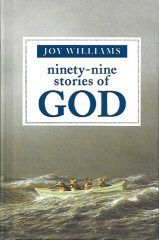 ninety-nine stories of GOD-Joy Williams