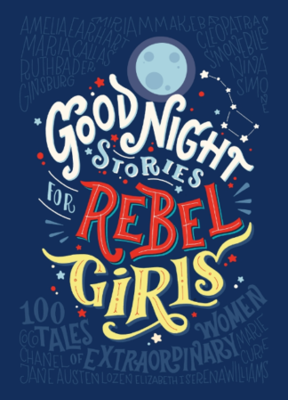 Goodnight Stories for Rebel Girls-Elene favilli, Francesca Cavallo