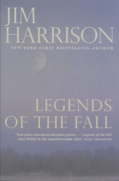 Legends of the Fall-Jim Harrison
