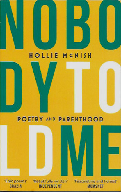 Nobody Told Me-Hollie McNish