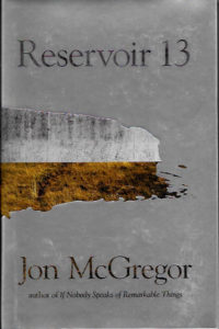 Reservoir 13-Jon McGregor