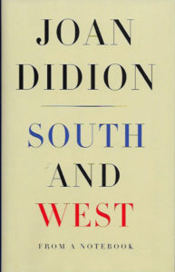 South and West-Joan Didion