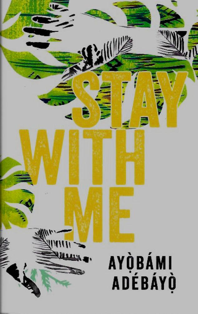 Stay with Me-Ayobami Adebayo
