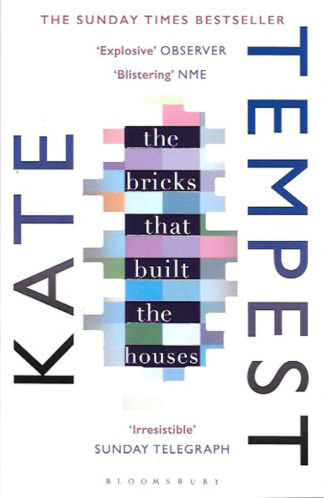 The Bricks That Built The Houses-Kate Tempest